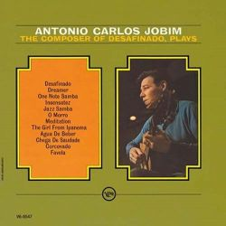 Antonio Carlos Jobim - The Composer Of Desafinado Plays (Vinyl LP)