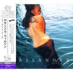 WILSON, CASSANDRA - NEW MOON DAUGHTER (1 SHM-CD) - WYDANIE JAPOŃSKIE