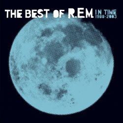 R.E.M. - IN TIME: THE BEST OF R.E.M. 1988-2003 (2 LP)