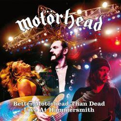 Motorhead - Better Motorhead Than Dead: Live at Hammersmith (Vinyl 4LP)