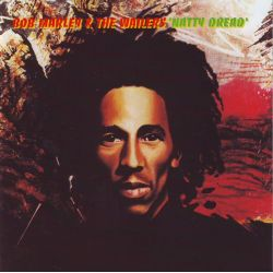 MARLEY, BOB & THE WAILERS - NATTY DREAD [REMASTERED]