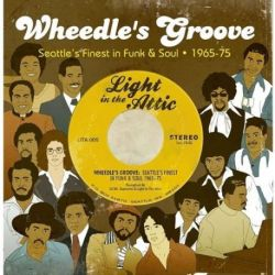 Wheedle's Groove: Seattle's Finest In Funk and Soul 1965-75 - Various Artists (Vinyl 2LP)