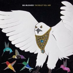 Big Business - The Beast You Are (Colored Vinyl LP)