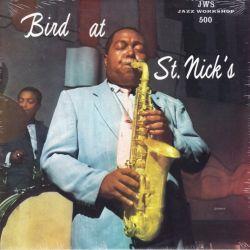 PARKER, CHARLIE - BIRD AT ST. NICK'S (1 LP) - OJC EDITION - WYDANIE AMERYKAŃSKIE
