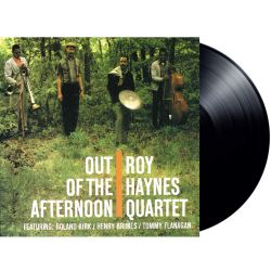 HAYNES, ROY QUARTET - OUT OF THE AFTERNOON (1 LP) - 180 GRAM PRESSING