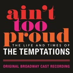 Ain't Too Proud - Life and Times of the Temptations: Original Broadway Cast Recording (Vinyl 2LP)