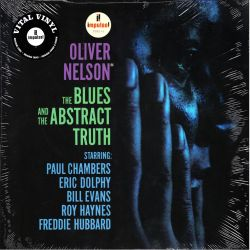 NELSON, ‎OLIVER - THE BLUES AND THE ABSTRACT TRUTH (1 LP) - IMPULSE VITAL VINYL EDITION - 180 GRAM PRESSING