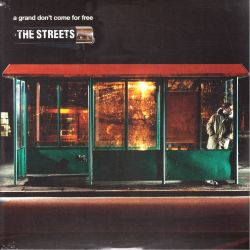 STREETS, THE - A GRAND DON'T COME FOR FREE (2 LP)
