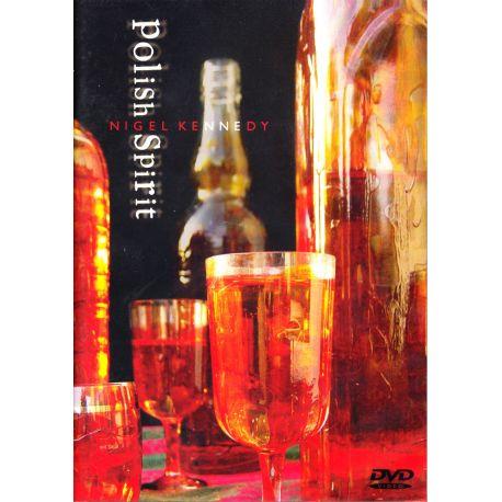 KENNEDY, NIGEL - POLISH SPIRIT (1 DVD)