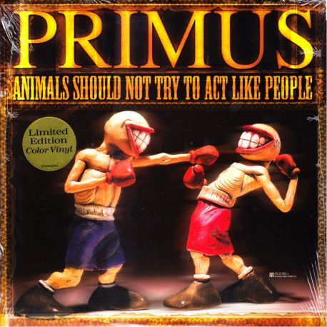 PRIMUS - ANIMALS SHOULD NOT TRY TO ACT LIKE PEOPLE (1 LP) - LIMITED COLOR VINYL EDITION - WYDANIE AMERYKAŃSKIE