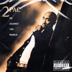 2PAC - ME AGAINST THE WORLD (1 CD)