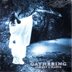 GATHERING, THE - ALMOST A DANCE (1 LP)