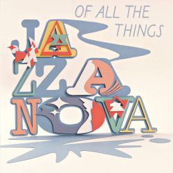 JAZZANOVA - OF ALL THE THINGS (3 LP) - DELUXE EDITION