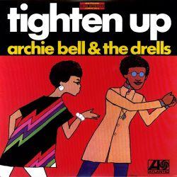BELL, ARCHIE & THE DRELLS - TIGHTEN UP (1 LP) - MOV EDITION - 180 GRAM PRESSING