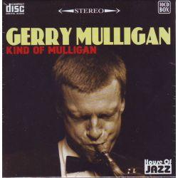 MULLIGAN, GERRY - KIND OF MULLIGAN (10CD)