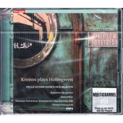 KRONOS QUARTET & DANISH NATIONAL SYMPHONY ORCHESTRA - KRONOS PLAYS HOLMGREEN (1 SACD)