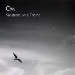 OM - Variations On A Theme (Vinyl LP)