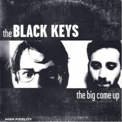 BLACK KEYS, THE - THE BIG COME UP (1 LP) - 180 GRAM PRESSING
