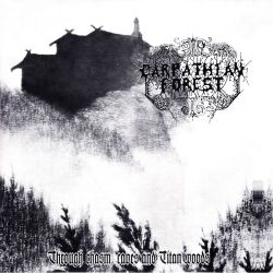 CARPATHIAN FOREST - THROUGH CHASM, CAVES AND TITAN WOODS (1 LP)