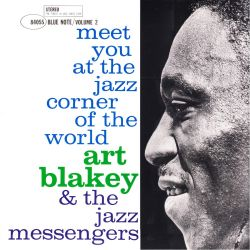 BLAKEY, ART & THE JAZZ MESSENGERS ‎– MEET YOU AT THE JAZZ CORNER OF THE WORLD VOL. 2 (1 LP) - 180 GRAM PRESSING