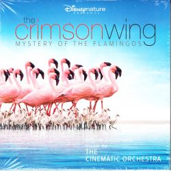 THE CRIMSON WING: MYSTERY OF THE FLAMINGOS - THE CINEMATIC ORCHESTRA (1 CD)