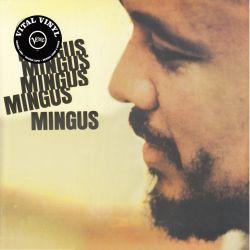 MINGUS, CHARLES - MINGUS MINGUS MINGUS MINGUS MINGUS (1 LP) - VITAL VINYL JAZZ EDITION - 180 GRAM PRESSING