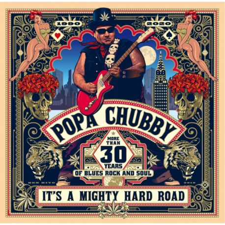 CHUBBY, POPA - IT'S A MIGHTY HARD ROAD (2 LP)