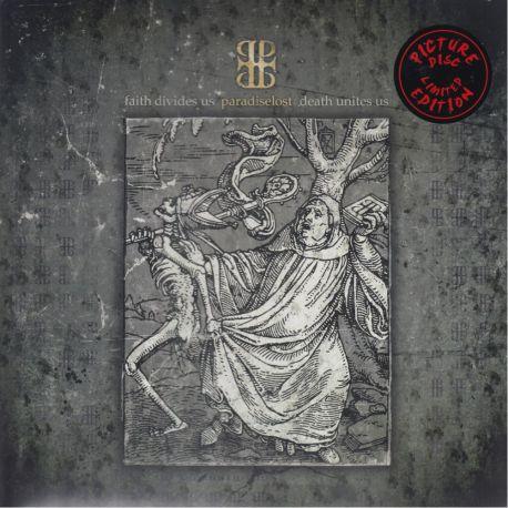 PARADISE LOST – FAITH DIVIDES US - DEATH UNITES US (1 LP) - PICTURE DISC