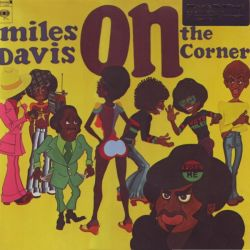 DAVIS, MILES - ON THE CORNER (1 LP) - MOV EDITION - 180 GRAM PRESSING