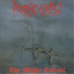 ROTTING CHRIST - THY MIGHTY CONTRACT (1 LP) - 180 GRAM PRESSING