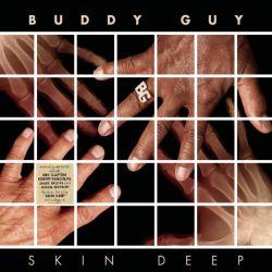 GUY, BUDDY - SKIN DEEP (2 LP) - WYDANIE AMERYKAŃSKIE