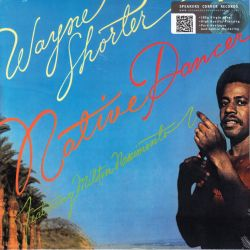 SHORTER, WAYNE FEATURING MILTON NASCIMENTO - NATIVE DANCER (1 LP) - 180 GRAM PRESSING