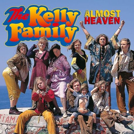 KELLY FAMILY, THE - ALMOST HEAVEN (1 CD)