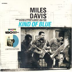 DAVIS, MILES - KIND OF BLUE (1 LP) - WAXTIME IN COLOUR - 180 GRAM VINYL PRESSING