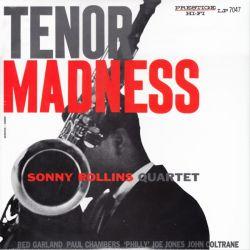 ROLLINS, SONNY QUARTET - TENOR MADNESS (1 LP) - OJC EDITION - WYDANIE AMERYKAŃSKIE