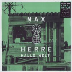 HERRE, MAX - HALLO WELT! (2LP+MP3 DOWNLOAD) - 180 GRAM PRESSING