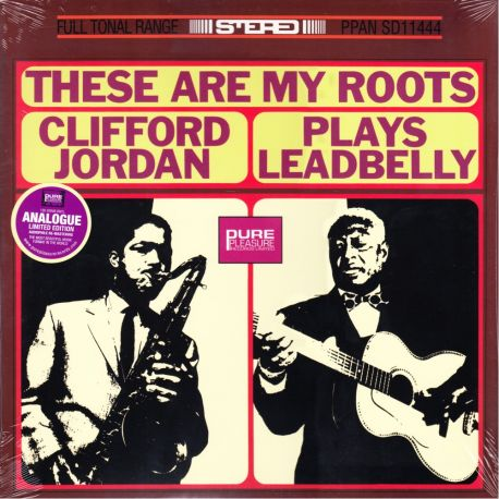 JORDAN, CLIFFORD ‎– THESE ARE MY ROOTS: CLIFFORD JORDAN PLAYS LEADBELLY (1 LP) - LIMITED EDITION - 180 GRAM PRESSING