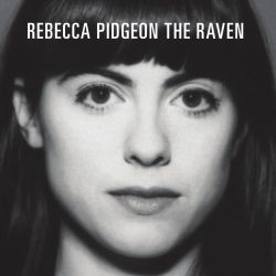 PIDGEON, REBECCA - THE RAVEN (1 SACD)