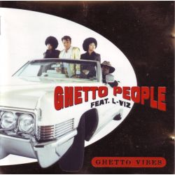 GHETTO PEOPLE - GHETTO VIBES (1 CD)