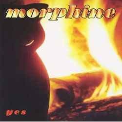 MORPHINE - YES (1 CD)