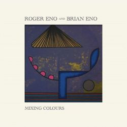 Roger Eno and Brian Eno - Mixing Colours (Vinyl 2LP)