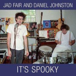 "Jad Fair and Daniel Johnston - It's Spooky (Colored Vinyl 2LP + 7"")"