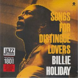 HOLIDAY, BILLIE - SONGS FOR DISTINGUE LOVERS (1LP) - 180 GRAM PRESSING