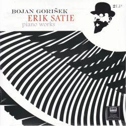 SATIE, ERIK - PIANO WORKS - BOJAN GORISEK (2 LP) - 180 GRAM PRESSING