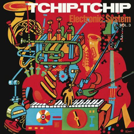 ELECTRONIC SYSTEM - TCHIP TCHIP [VOL.3] (1 LP) - LIMITED EDITION ORANGE VINYL