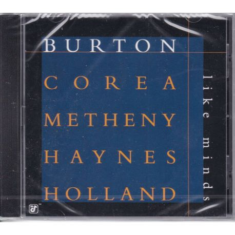 BURTON / COREA / METHENY / HAYNES / HOLLAND - LIKE MINDS (1 CD)
