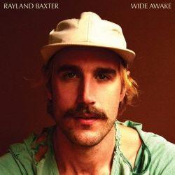 Rayland Baxter - Wide Awake (Vinyl LP)