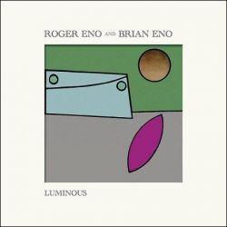 Roger Eno and Brian Eno - Luminous (Vinyl LP)
