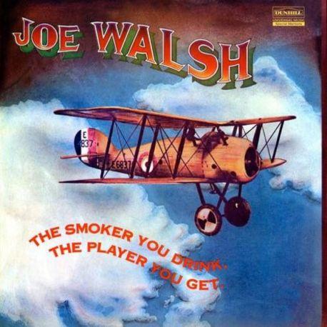 WALSH, JOE - THE SMOKER YOU DRINK, THE PLAYER YOU GET (1 LP) - 200 GRAM PRESSING - WYDANIE AMERYKAŃSKIE