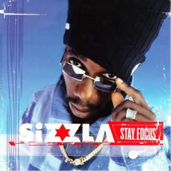 SIZZLA KALONJI - STAY FOCUS (1LP)
